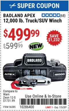 Harbor Freight Coupon BADLAND APEX 12,000 LB. TRUCK/SUV WINCH Lot No. 56385 Valid Thru: 7/5/20 - $499.99