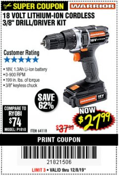 "Harbor Freight Coupon 18 VOLT LITHIUM-ION CORDLESS 3/8"" DRILL/DRIVER KIT Lot No. 64118 Expired: 12/8/19 - $27.99"