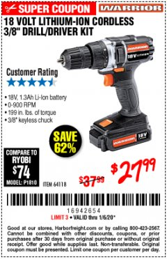 "Harbor Freight Coupon 18 VOLT LITHIUM-ION CORDLESS 3/8"" DRILL/DRIVER KIT Lot No. 64118 Expired: 1/6/20 - $27.99"