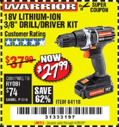 "Harbor Freight Coupon 18 VOLT LITHIUM-ION CORDLESS 3/8"" DRILL/DRIVER KIT Lot No. 64118 Expired: 6/30/20 - $27.99"