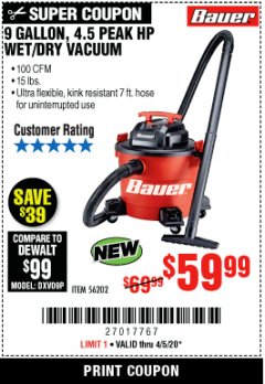 Harbor Freight Coupon BAUER 9 GALLON WET/DRY VACUUM Lot No. 56202 EXPIRES: 6/30/20 - $59.99