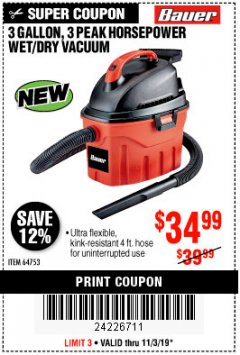 Harbor Freight Coupon 3 GALLON, 3 PEAK HORSEPOWER WET/DRY VACUUM Lot No. 64753 Expired: 11/3/19 - $34.99