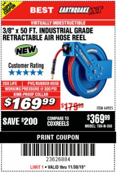 "Harbor Freight Coupon 3/8"" X 50FT. INDUSTRIAL GRADE RETRACTABLE AIR HOSE REEL Lot No. 64925 Expired: 11/30/19 - $169.99"