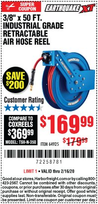 "Harbor Freight Coupon 3/8"" X 50FT. INDUSTRIAL GRADE RETRACTABLE AIR HOSE REEL Lot No. 64925 Expired: 2/16/20 - $169.99"