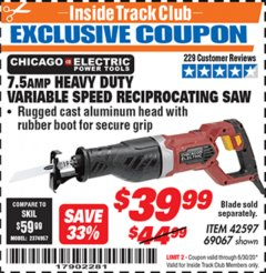 Harbor Freight ITC Coupon 7.5 AMP HEAVY DUTY VARIABLE SPEED RECIPROCATING SAW Lot No. 42597/69067 Dates Valid: 12/31/69 - 6/30/20 - $39.99