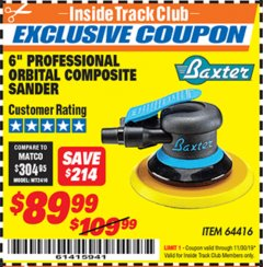 "Harbor Freight ITC Coupon 6"" PROFESSIONAL ORBITAL COMPOSITE SANDER Lot No. 64416 Expired: 11/30/19 - $89.99"