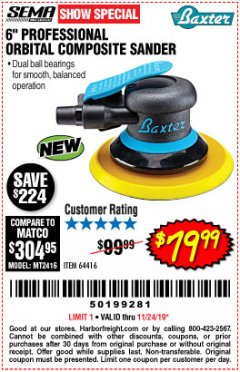 "Harbor Freight Coupon 6"" PROFESSIONAL ORBITAL COMPOSITE SANDER Lot No. 64416 Expired: 11/24/19 - $79.99"