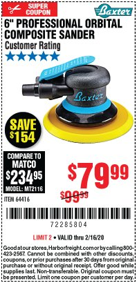"Harbor Freight Coupon 6"" PROFESSIONAL ORBITAL COMPOSITE SANDER Lot No. 64416 Expired: 2/16/20 - $79.99"