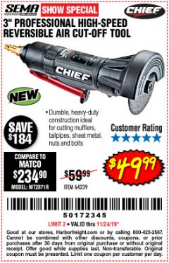 "Harbor Freight Coupon 3"" PROFESSIONAL HIGH-SPEED REVERSIBLE AIR CUT-OFF TOOL Lot No. 64239 Expired: 11/24/19 - $49.99"