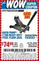 Harbor Freight Coupon RAPID PUMP 3 TON HEAVY DUTY STEEL FLOOR JACK Lot No. 68048/69227/62116/62590/62584 Expired: 7/25/15 - $74.99