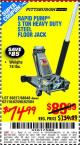 Harbor Freight Coupon RAPID PUMP 3 TON HEAVY DUTY STEEL FLOOR JACK Lot No. 68048/69227/62116/62590/62584 Expired: 9/17/15 - $74.99