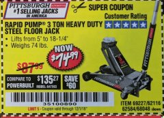 Harbor Freight Coupon RAPID PUMP 3 TON HEAVY DUTY STEEL FLOOR JACK Lot No. 68048/69227/62116/62590/62584 Expired: 12/1/18 - $74.99