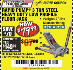 Harbor Freight Coupon RAPID PUMP 3 TON HEAVY DUTY STEEL FLOOR JACK Lot No. 68048/69227/62116/62590/62584 Expired: 5/18/19 - $79.99