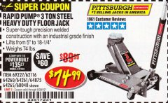 Harbor Freight Coupon RAPID PUMP 3 TON HEAVY DUTY STEEL FLOOR JACK Lot No. 68048/69227/62116/62590/62584 Expired: 6/17/19 - $74.99