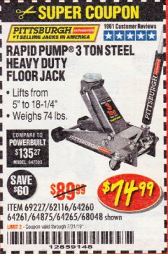 Harbor Freight Coupon RAPID PUMP 3 TON HEAVY DUTY STEEL FLOOR JACK Lot No. 68048/69227/62116/62590/62584 Expired: 7/31/19 - $74.99