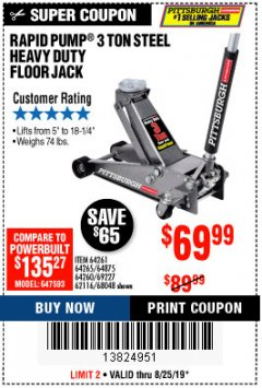 Harbor Freight Coupon RAPID PUMP 3 TON HEAVY DUTY STEEL FLOOR JACK Lot No. 68048/69227/62116/62590/62584 Expired: 8/25/19 - $69.99