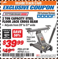 Harbor Freight ITC Coupon 2 TON CAPACITY STEEL FLOOR JACK CROSS BEAM Lot No. 63138/60762 Expired: 11/30/19 - $39.99