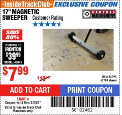 "Harbor Freight ITC Coupon 17"" MAGNETIC SWEEPER Lot No. 98398/62704 Expired: 3/3/20 - $7.99"