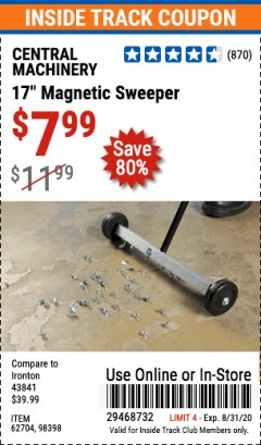 "Harbor Freight Coupon 17"" MAGNETIC SWEEPER Lot No. 98398/62704 Valid Thru: 8/31/20 - $7.99"