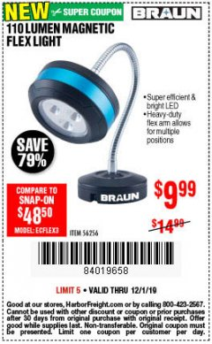 Harbor Freight Coupon BRAUN 110 LUMEN FLEXIBLE LED WORK LIGHT Lot No. 56256 Expired: 12/1/19 - $9.99