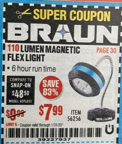 Harbor Freight Coupon BRAUN 110 LUMEN FLEXIBLE LED WORK LIGHT Lot No. 56256 Expired: 1/31/20 - $7.99