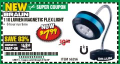 Harbor Freight Coupon BRAUN 110 LUMEN FLEXIBLE LED WORK LIGHT Lot No. 56256 Valid Thru: 3/14/20 - $7.99