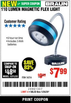 Harbor Freight Coupon BRAUN 110 LUMEN FLEXIBLE LED WORK LIGHT Lot No. 56256 Expired: 1/26/20 - $7.99