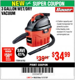 Harbor Freight Coupon 3 GALLON WET/DRY VACUUM Lot No. 64753 Expired: 11/17/19 - $34.99