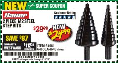 Harbor Freight Coupon 2 PIECE BLACK OXIDE COATED M2 STEEL HIGH SPEED STEP BITS Lot No. 64651/64650/64648 Valid Thru: 4/11/20 - $24.99