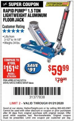 Harbor Freight Coupon PITTSBURGH RAPID PUMP 1.5 TON LIGHTWEIGHT ALUMINUM FLOOR JACK Lot No. 64980/64552/64832/68053/62160/62516/60569/64545 Expired: 1/21/20 - $59.99