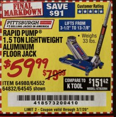 Harbor Freight Coupon PITTSBURGH RAPID PUMP 1.5 TON LIGHTWEIGHT ALUMINUM FLOOR JACK Lot No. 64980/64552/64832/68053/62160/62516/60569/64545 Valid Thru: 3/7/20 - $59.99