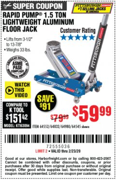 Harbor Freight Coupon PITTSBURGH RAPID PUMP 1.5 TON LIGHTWEIGHT ALUMINUM FLOOR JACK Lot No. 64980/64552/64832/68053/62160/62516/60569/64545 Valid Thru: 2/23/20 - $59.99