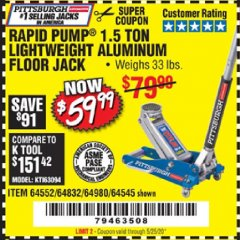 Harbor Freight Coupon PITTSBURGH RAPID PUMP 1.5 TON LIGHTWEIGHT ALUMINUM FLOOR JACK Lot No. 64980/64552/64832/68053/62160/62516/60569/64545 Valid Thru: 5/25/20 - $59.99