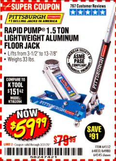 Harbor Freight Coupon PITTSBURGH RAPID PUMP 1.5 TON LIGHTWEIGHT ALUMINUM FLOOR JACK Lot No. 64980/64552/64832/68053/62160/62516/60569/64545 Valid Thru: 3/31/20 - $59.99