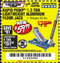 Harbor Freight Coupon PITTSBURGH RAPID PUMP 1.5 TON LIGHTWEIGHT ALUMINUM FLOOR JACK Lot No. 64980/64552/64832/68053/62160/62516/60569/64545 Valid Thru: 4/25/20 - $59.99