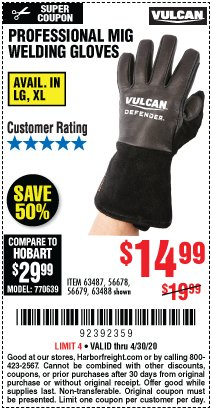 Harbor Freight Coupon VULCAN PROFESSIONAL MIG WELDING GLOVES Lot No. 56678/63487/56679/63488 EXPIRES: 6/30/20 - $14.99