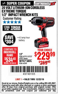 "Harbor Freight Coupon 20 VOLT LITHIUM-ION CORDLESS EXTREME TORQUE 1/2"" IMPACT WRENCH KIT Lot No. 63537/64195/63852/64349 Expired: 12/22/19 - $229.99"
