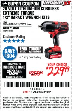 "Harbor Freight Coupon 20 VOLT LITHIUM-ION CORDLESS EXTREME TORQUE 1/2"" IMPACT WRENCH KIT Lot No. 63537/64195/63852/64349 Expired: 2/7/20 - $229.99"