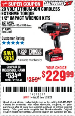 "Harbor Freight Coupon 20 VOLT LITHIUM-ION CORDLESS EXTREME TORQUE 1/2"" IMPACT WRENCH KIT Lot No. 63537/64195/63852/64349 Expired: 1/26/20 - $229.99"