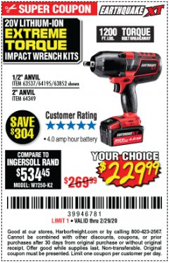 "Harbor Freight Coupon 20 VOLT LITHIUM-ION CORDLESS EXTREME TORQUE 1/2"" IMPACT WRENCH KIT Lot No. 63537/64195/63852/64349 Expired: 2/29/20 - $229.99"