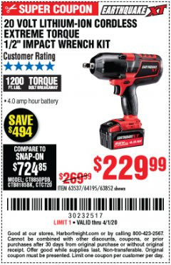 "Harbor Freight Coupon 20 VOLT LITHIUM-ION CORDLESS EXTREME TORQUE 1/2"" IMPACT WRENCH KIT Lot No. 63537/64195/63852/64349 Expired: 4/1/20 - $229.99"