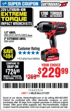 "Harbor Freight Coupon 20 VOLT LITHIUM-ION CORDLESS EXTREME TORQUE 1/2"" IMPACT WRENCH KIT Lot No. 63537/64195/63852/64349 Expired: 2/17/20 - $229.99"