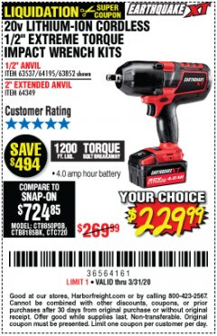 "Harbor Freight Coupon 20 VOLT LITHIUM-ION CORDLESS EXTREME TORQUE 1/2"" IMPACT WRENCH KIT Lot No. 63537/64195/63852/64349 Expired: 3/31/20 - $229.99"
