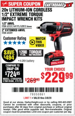 "Harbor Freight Coupon 20 VOLT LITHIUM-ION CORDLESS EXTREME TORQUE 1/2"" IMPACT WRENCH KIT Lot No. 63537/64195/63852/64349 Expired: 3/8/20 - $229.99"