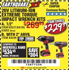 "Harbor Freight Coupon 20 VOLT LITHIUM-ION CORDLESS EXTREME TORQUE 1/2"" IMPACT WRENCH KIT Lot No. 63537/64195/63852/64349 Valid Thru: 5/3/20 - $229.99"