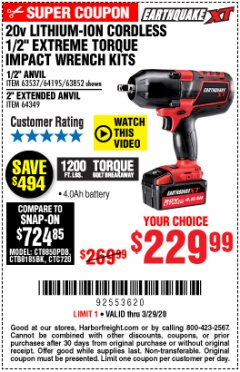 "Harbor Freight Coupon 20 VOLT LITHIUM-ION CORDLESS EXTREME TORQUE 1/2"" IMPACT WRENCH KIT Lot No. 63537/64195/63852/64349 Expired: 3/29/20 - $229.99"