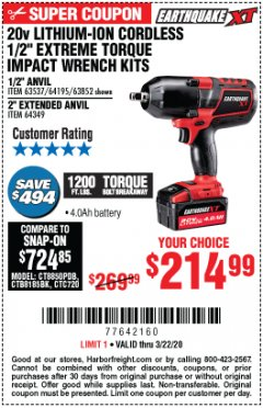 "Harbor Freight Coupon 20 VOLT LITHIUM-ION CORDLESS EXTREME TORQUE 1/2"" IMPACT WRENCH KIT Lot No. 63537/64195/63852/64349 Expired: 3/22/20 - $214.99"