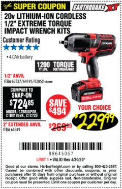 "Harbor Freight Coupon 20 VOLT LITHIUM-ION CORDLESS EXTREME TORQUE 1/2"" IMPACT WRENCH KIT Lot No. 63537/64195/63852/64349 Valid Thru: 4/30/20 - $229.99"