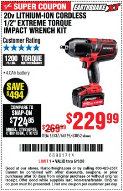 "Harbor Freight Coupon 20 VOLT LITHIUM-ION CORDLESS EXTREME TORQUE 1/2"" IMPACT WRENCH KIT Lot No. 63537/64195/63852/64349 Valid Thru: 6/1/20 - $229.99"