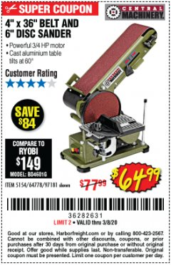 "Harbor Freight Coupon 4"" X 36"" BELT/6"" DISC SANDER Lot No. 64778/97181/5154 Expired: 2/8/20 - $64.99"